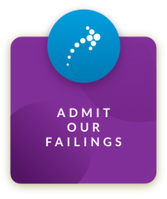 Our_values_Admit_our_failings